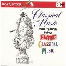 Classical Music for People Who Hate Classic 2 by Va-classical (2002-10-08)