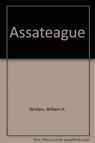 Assateague by William H. Wroten