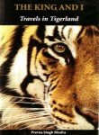 img - for The King and I: Travels in Tigerland book / textbook / text book