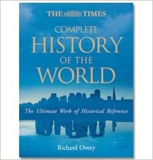 By Richard Overy The Times Complete History of the World 7th edition (Seventh Edition) [Hardcover]