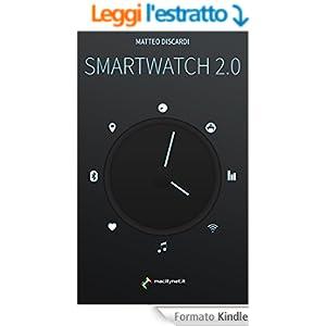 SmartWatch 2.0: C'è vita sul vostro polso