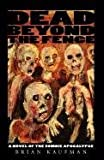 img - for Dead Beyond the Fence: A Novel of the Zombie Apocalypse book / textbook / text book
