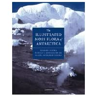 The Illustrated Moss Flora of Antarctica (Studies in Polar Research)