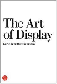 the-art-of-display-larte-di-mettere-in-mostra-design-e-arti-applicate