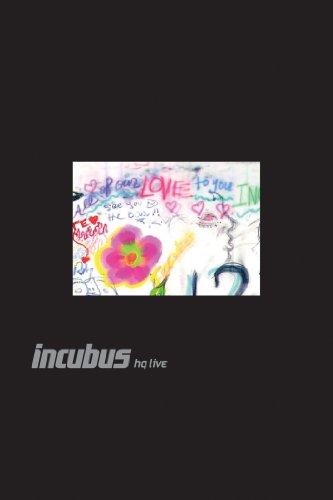 Incubus: Hq Live