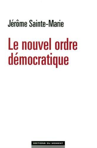 Le nouvel ordre démocratique