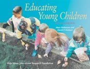 Educating Young Children: Active Learning Practices for Preschool and Child Care Programs