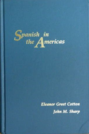 Spanish in the Americas (Romance Languages and Linguistics Series)