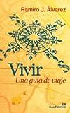 img - for VIVIR. UNA GUIA DE VIAJE book / textbook / text book