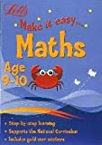 Letts Maths Age 9-10 (Letts Make It Easy)