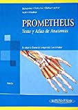 img - for Anatomia general Y aparato locomotor/ General Anatomy and Musculoskeletal System (Prometheus Texto Y Atlas De Anatomia/ Prometheus Textbook and Anatomy Atlas) (Spanish Edition) book / textbook / text book