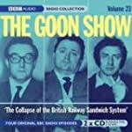 """Goon Show"": v. 23: The Collapse of t..."