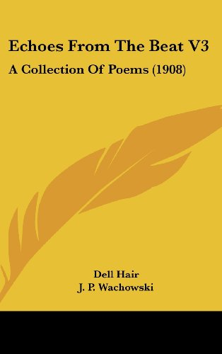 Echoes from the Beat V3: A Collection of Poems (1908)