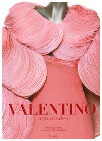 Valentino. Temi e variazioni