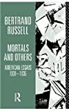 Mortals and Others: American Essays, 1931-35 Volume 1 (0041900073) by Russell, Bertrand