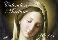 Calendario mariano 2016 (Calendarios y Agendas)