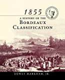 img - for 1855 A History of the Bordeaux Classification - 1997 publication. book / textbook / text book