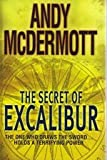 Andy McDermott The Secret of Excalibur (Large Print Edition)