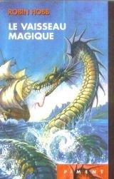 Les aventuriers de la mer, Tome 1: Le vaisseau Magique