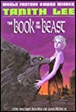 The Book of the Beast (0879514175) by Lee, Tanith