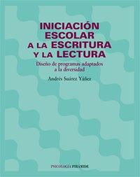 Iniciación escolar a la escritura y la lectura: Diseño de programas adaptados a la diversidad (Psicologia / Psychology)