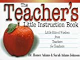 The Teachers Little Instruction Book
