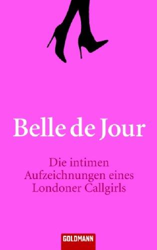 Die intimen Aufzeichnungen eines Londoner Callgirls