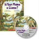 Is Your Mama a Llama: Book and CDby Deborah Guarino