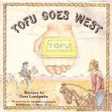 Tofu Goes West: Recipes