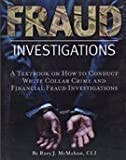 img - for Fraud Investigations: A Textbook on How to Conduct White Collar Crime and Financial Fraud Investigations book / textbook / text book