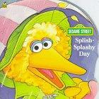 Splish-Splashy Day (Sesame Street)