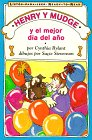 Henry and Mudge and the Best Day of All (Spanish Edition) (Henry and Mudge)