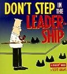 Dilbert;Don't Step in Leadership