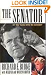 The Senator: My Ten Years With Ted Ke...