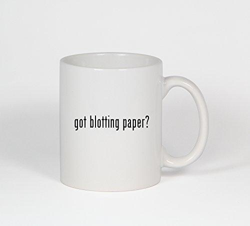 Got Blotting Paper? - Funny Humor Ceramic 11Oz Coffee Mug Cup