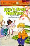Jim's Dog Muffins (0440442249) by Cohen, Miriam