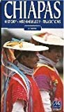 img - for Chiapas History Archaeology & Traditions (English Edition) (Guias Monclem) book / textbook / text book
