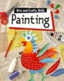 img - for Painting (Arts and Crafts Skills) book / textbook / text book