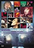 "w-inds.""PRIME OF LIFE""Tour 2004 IN SAITAMA SUPER ARENA"