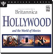 Encyclopedia Britannica: Hollywood and the World of Movies