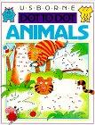 Usborne Dot to Dot Animals (Dot to Dot Series)