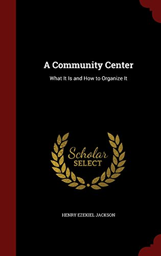 A Community Center: What It Is and How to Organize It