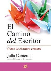 El Camino Del Escritor (Recréate)