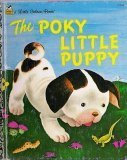 A Little Golden Book: The Poky Little Puppy (0307300994) by Lowrey, Janette Sebring