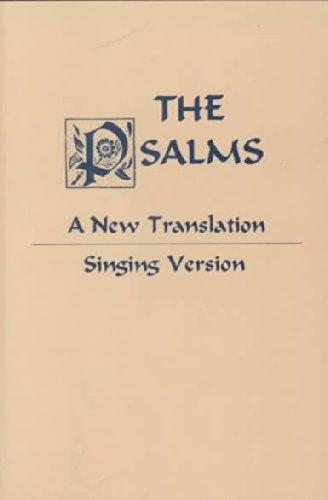 Psalms: A New Translation: Singing Version