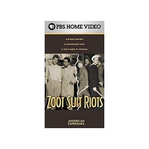 Zoot Suit Riots : The American Experience