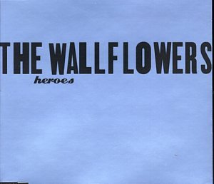 The Wallflowers - Heroes - Zortam Music