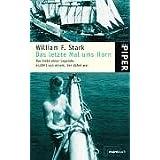 """Das letzte Mal ums Horn: Das Ende einer Legende, erz�hlt von einem, der dabei warvon """"William F. Stark"""""""