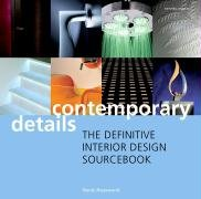 Contemporary Details: The Definitive Interior Design Sourcebook from Mitchell Beazley