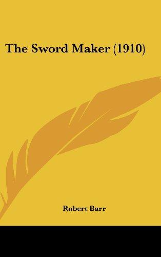The Sword Maker (1910)